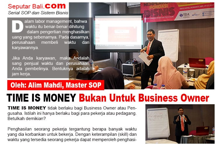 TIME IS MONEY BUKAN UNTUK BUSINESS OWNER